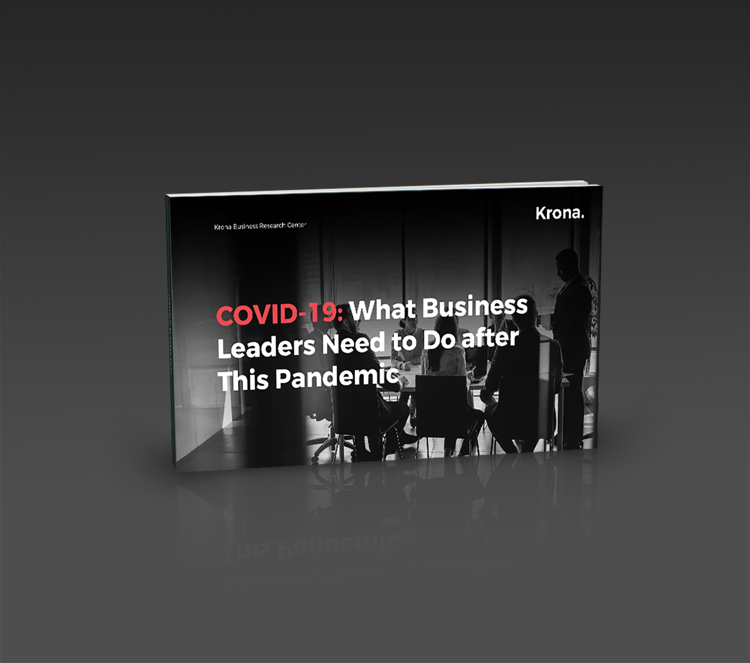 Mokcup Covid19 What Business Leaders Need To Do After This Pandemic